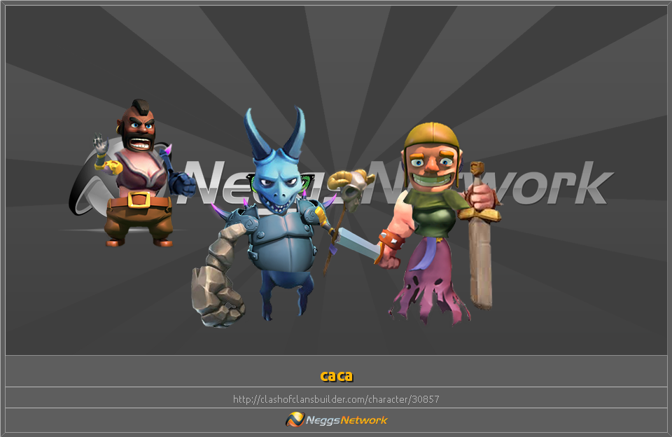 Caca character clash of clans builder